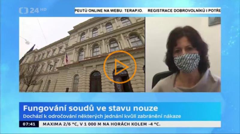 ČT24: Daniela Zemanová, prezidentka Soudcovské unie ČR o činnosti soudů během nouzového stavu